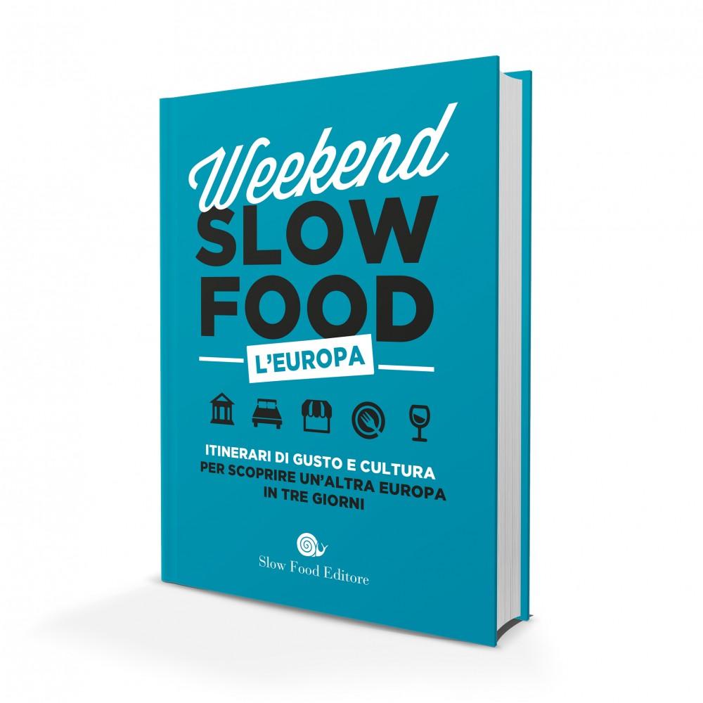 Weekend Slow Food – L'Europa